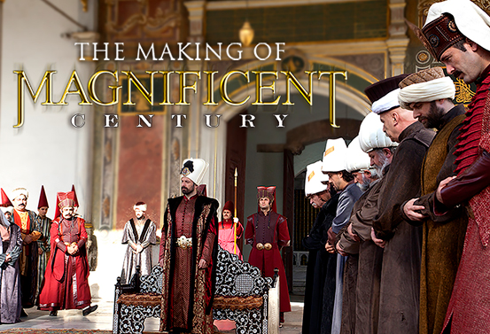 The Making Of Magnificent Century